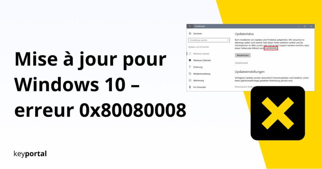 Trouver une solution pour l'erreur Windows 0x80080008